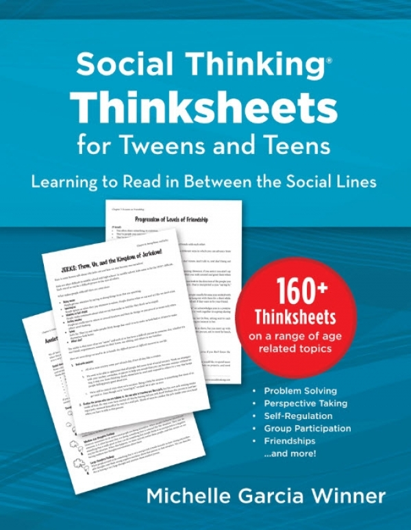 Social Thinking Thinksheets for Tweens & Teens (Includes CD)
